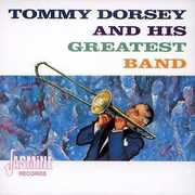 And His Greatest Band [Import] , Tommy Dorsey