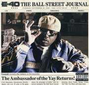 Ball Street Journal [Explicit Content] , E-40