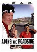 Along the Roadside , Michael Madsen