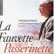 La Fauvette Passerinette-Messiaen Premiere