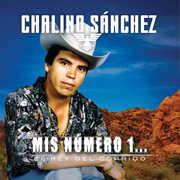 El Rey Del Corrido... Mis Numero 1 , Chalino Sanchez