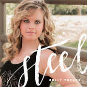 Steel , Holly Tucker