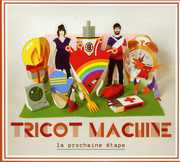 Prochaine Etape [Import] , Tricot Machine