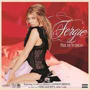 The Dutchess [Explicit Content] , Fergie