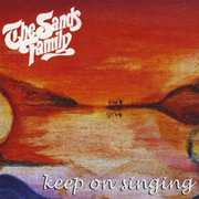 Keep on Singing , The Sands Family
