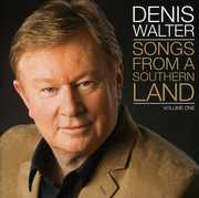 Songs from a Southern Land [Import] , Denis Walter
