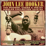 Modern Chess & Veejay Singles Collection 1949-62 , John Lee Hooker