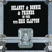 On Tour With Eric Clapton [Import] , Delaney & Bonnie & Friends