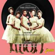 Maybe: Greatest Recordings [Import] , The Chantels