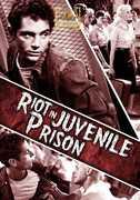 Riot in Juvenile Prison , Dick Tyler