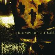 Triumph of the Kill , Abominant