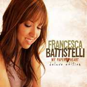My Paper Heart , Francesca Battistelli