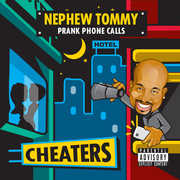 Cheaters [Explicit Content] , Nephew Tommy