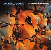 Tangines Scales , Tangerine Dream