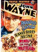 John Wayne Triple Feature: Paradise Canyon/ Randy Rides Alone/ Winds OfThe Wasteland , John Wayne