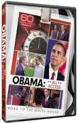 60 Minutes Presents Obama: All Access: The Road to the White House , Steve Kroft