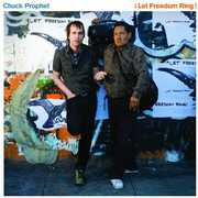 Let Freedom Ring , Chuck Prophet