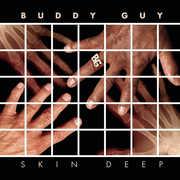 Skin Deep , Buddy Guy