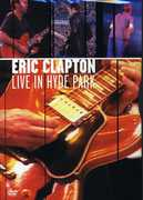 Live in Hyde Park , Eric Clapton