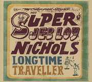 Long Time Traveller , Jeb Loy Nichols
