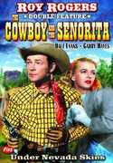 Cowboy and the Senorita /  Under Nevada Skies , Roy Rogers
