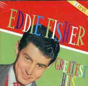 Greatest Hits , Eddie Fisher