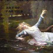 Ophelia [Import] , Art of Parties