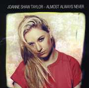 Almost Always Never , Joanne Shaw Taylor