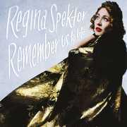 Remember Us To Life , Regina Spektor