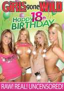 Girls Gone Wild: Happy 18th Birthday