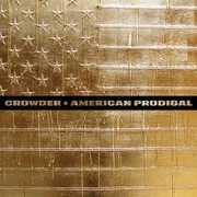 American Prodigal , Crowder