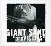 Provisions , Giant Sand