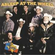 Live at Billy Bob's Texas , Asleep at the Wheel