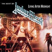 Best of: Living After Midnight , Judas Priest