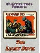 The Lucky Devil , Richard Dix