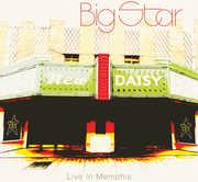 Big Star: Live in Memphis , Big Star