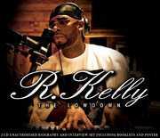 Lowdown , R. Kelly