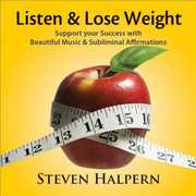 Listen and Lose Weight [Remastered] , Steven Halpern