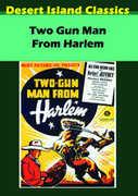 Two Gun Man from Harlem