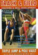 Track and Field: Triple Jump and Pole Vault With John Gillespie and Dan West