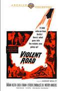 The Violent Road , Efrem Zimbalist, Jr.