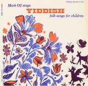Yiddish Folk Songs for Children , Mark Olf