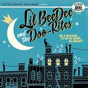 On A Mission To Do Ya Right All Night [Import] , Lil Beedee & the Doo-Rites