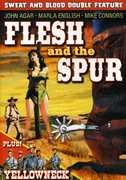 Flesh and the Spur /  Yellowneck , John Agar