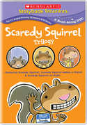 The Scaredy Squirrel Trilogy