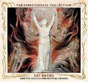 Kinks Choral Collection , Ray Davies