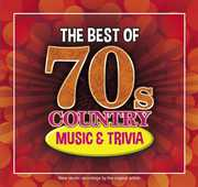 The Best Of 70s Country Music and Trivia , Various Artists