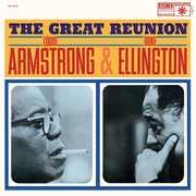 The Great Reunion , Louis Armstrong & Duke Ellington