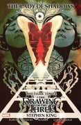 Stephen King's Dark Tower: The Drawing of the Three: Lady of Shadows