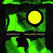 Booster Iv , Tangerine Dream
